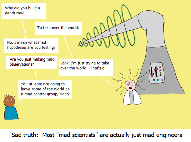 "Sad truth: Most ""mad scientists"" are actually just mad engineers"